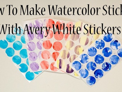 How To | Make Circle Watercolor Stickers