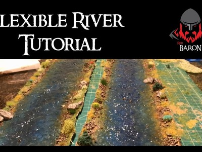 How to Make Flexible Rivers for Wargaming