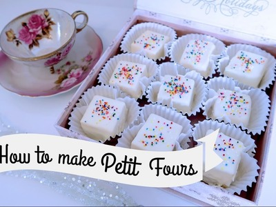 HOW TO MAKE PETIT FOURS, EASY & NO BAKE