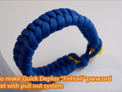 """How to make Quick Deploy """"Fishtail"""" paracord bracelet with Pull Out system (type one)"""