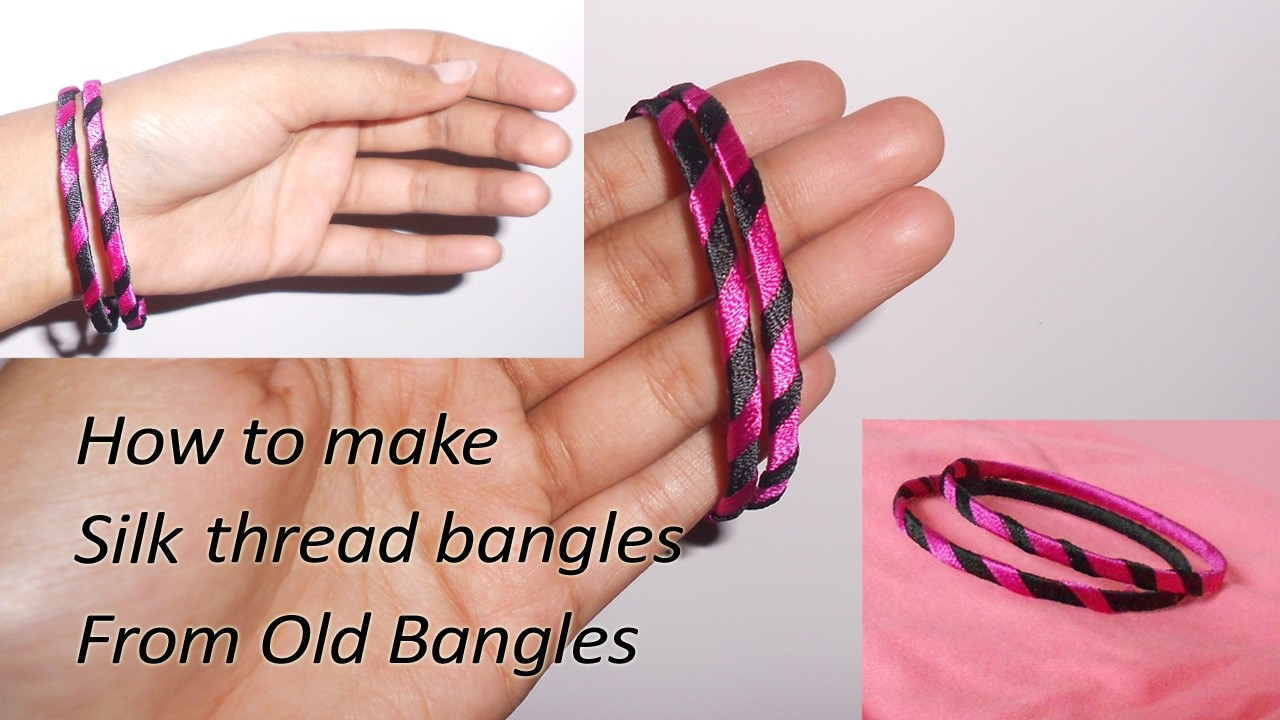 How to make silk thread bangles with old bangles | Best out of waste | Niya Kumar