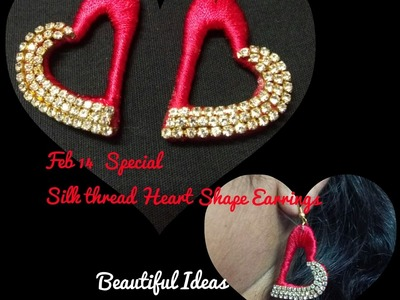 How to Make Silk Thread Heart Shape Earrings. Feb 14th Special Heart Shape Earrings at Home.