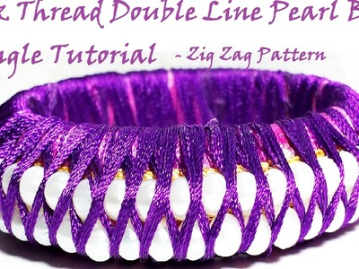 How to make silk thread pearl double layered Bangle | Tutorial |Bead Bangle|DIY