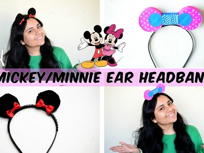 How To: Make Your Own Mickey.Minnie Ears Headband In 2 Different Ways