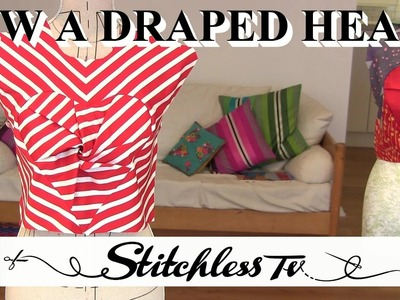 How to sew a draped heart bodice
