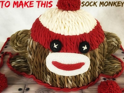 ~How To~Sock Monkey Cake Without Mats Or Molds!