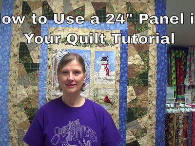 "How To Use a 24"" Panel in Your Quilt"