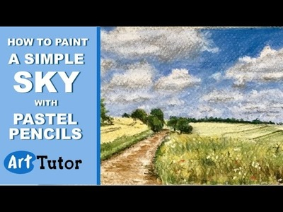 Pastel pencils - How to Paint a Simple Cloudy Sky