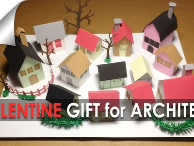 Valentine Gift for architect DIY : MODEL MAKING using color paper