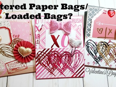 Valentine's Day Altered Paper Bags.Loaded Bags??