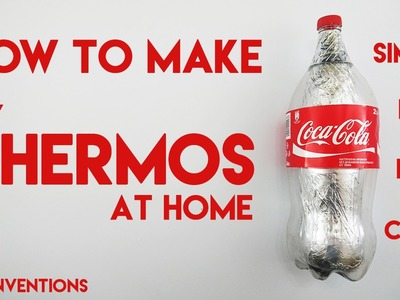 DIY Thermos Coca Cola. How to make Thermos at home