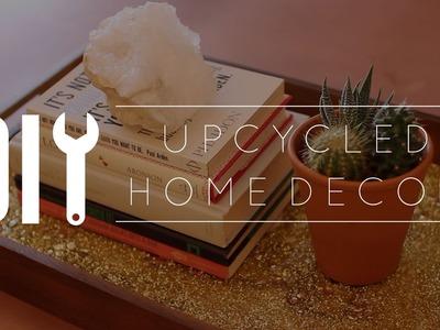 DIY Upcycled Home Decor