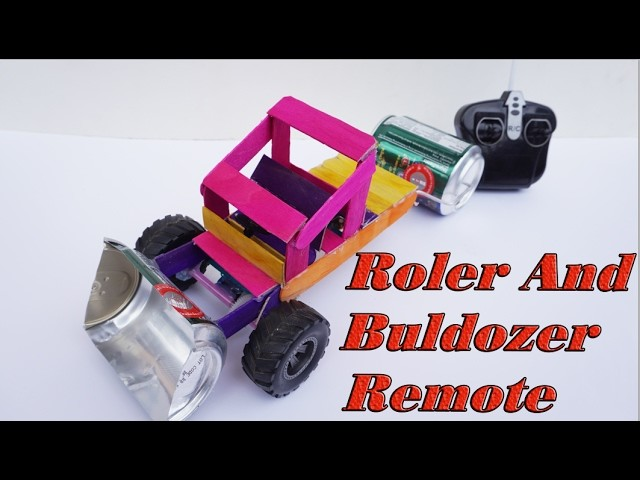 How To Make Bulldozer And Road Roller Remote Control DIY - Electric Car For Toy Kids