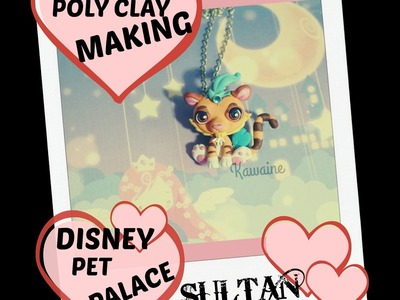 HOW TO MAKE POLYMER CLAY (inspired) DISNEY PET PALACE SULTAN COME FARE