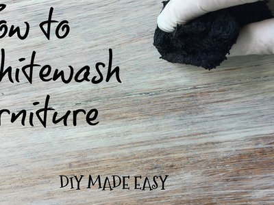How to Whitewash furniture Tutorial-DIY made easy
