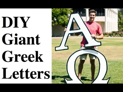 DIY Giant Greek Letters