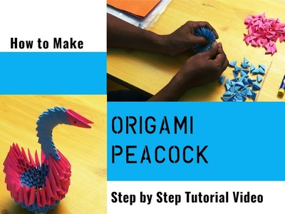 Easy Steps for Making 3D Origami Peacock  | Step by Step Tutorial Video | TrendingTv