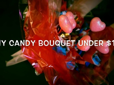 DIY Glowing Candy Bouquet For Valentine's Day Under $10