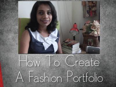 How To Create A Fashion Portfolio   Arpitha Rai