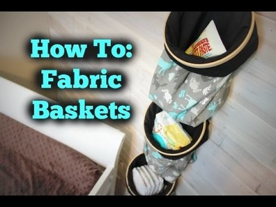 HOW TO: Hanging Fabric Baskets