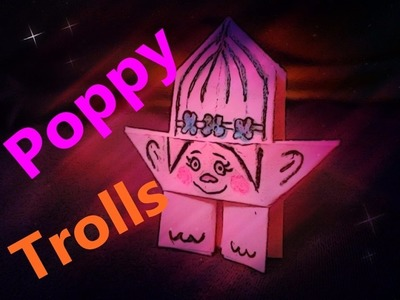 How to make a paper Poppy from Trolls Movie - Origami poppy