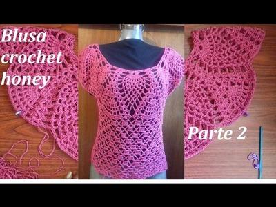 Blusa a crochet honey ( parte 2)