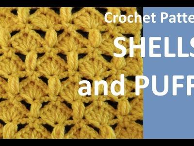 Crochet Pattern *  SHELLS AND PUFF *