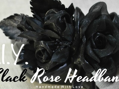 D.I.Y. Black Rose Headband | MyInDulzens