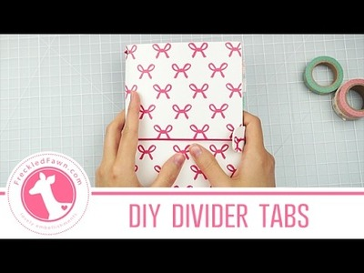 DIY Divider Tabs for Traveler's Notebook | Freckled Fawn Washi Wednesday #4