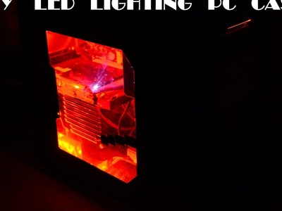 DIY LED lighting PC case in easy steps