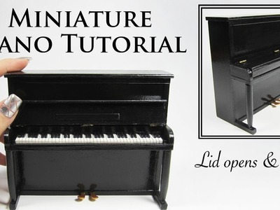 DIY Miniature Piano Tutorial