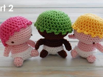 How to Crochet my Amigurumi Baby - Pt 2