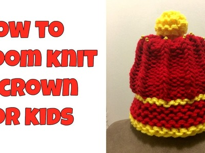 How to loom knit a crown - SIMPLE & EASY