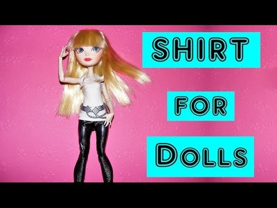 How to make a Shirt for Dolls Tutorial DIY