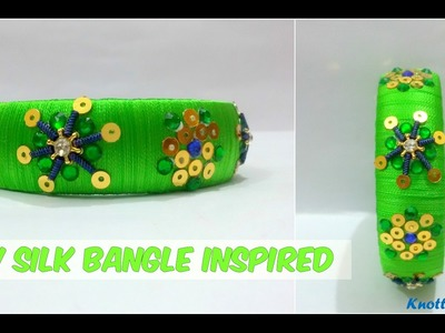 How to make Silk Thread Bangle Inspired by Raw Silk Bangle Design   Knotty Threadz !!