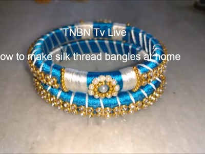 How to make silk thread bangles at home | indian silk thread bangles, silk thread bangles tutorial