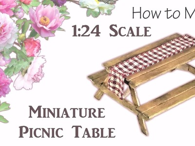 Miniature Picnic Table Tutorial | Dollhouse | How to Make 1:24 Scale DIY