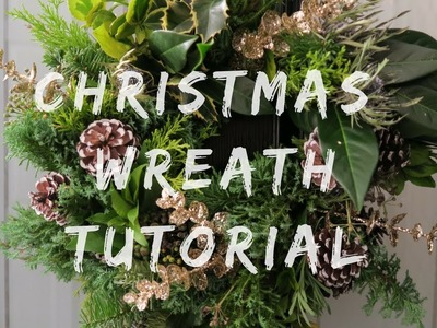 Christmas Wreath Tutorial | How to make a Christmas Wreath