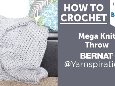 How to Knit a Blanket: Bernat Mega Bulky Throw