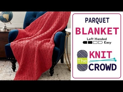 How to Knit a Blanket: Parquet Blanket