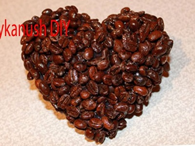 HOW TO MAKE  A COFFEE BEAN HEART VALENTINE'S DAY GIFT IDEA