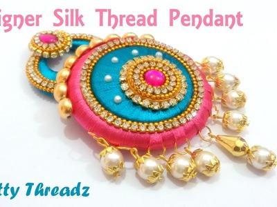 How to make a Designer Silk Thread Pendant at Home | Tutorial !!
