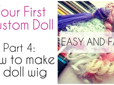 How to make a doll wig - Easy method!. My First Custom Doll - Part 4. Wig for Barbie, Monster High