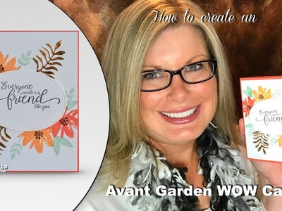 How to make an Avant Garden WOW card with Stampin Up Sale-a-bration