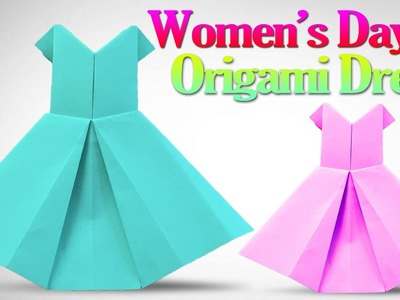 How to Make an Origami Dress Step by Step | Paper Dress For Women's Day | Origami VTL