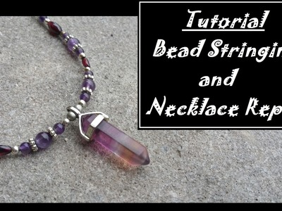 How to Make and Repair a Bead Necklace