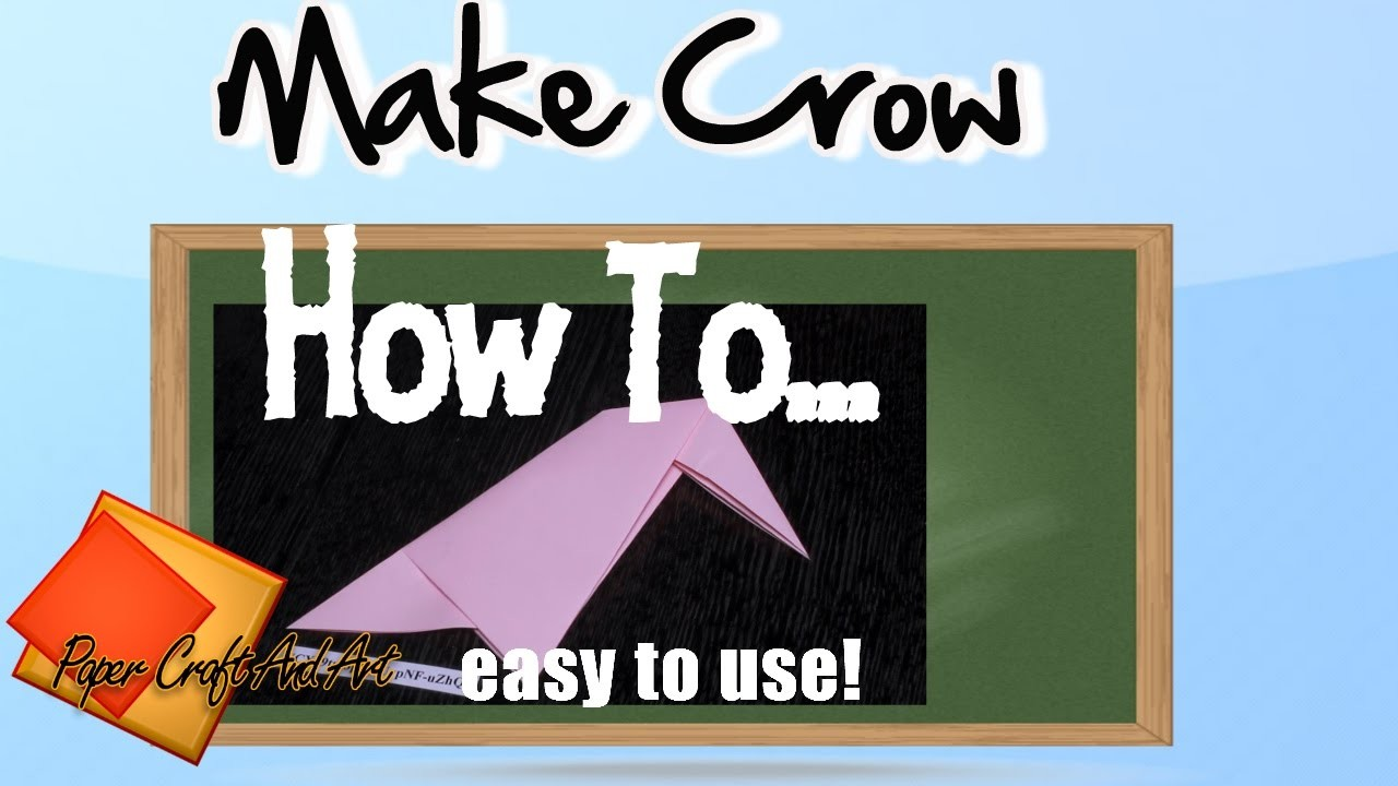 How to make Crow