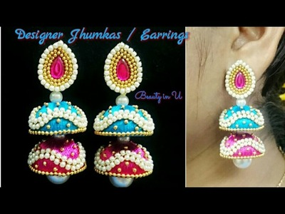 How to make Designer multi step Jhumkas | Designer Silk Thread Earrings | Tutorial