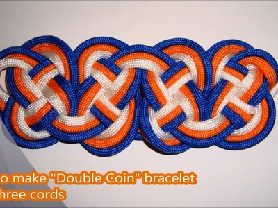 "How to make ""Double Coin"" bracelet with three cords (Wide series)"