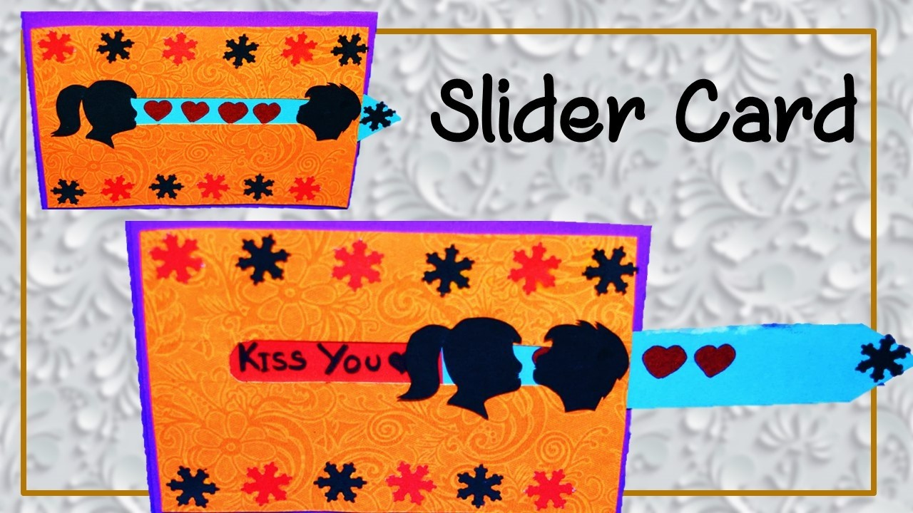 How To Make Kissing Couple Slider Card    Valentine Special